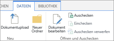 """Die Schaltflächen im Abschnitt """"Öffnen und auschecken"""" des Menübands """"Dateien"""""""