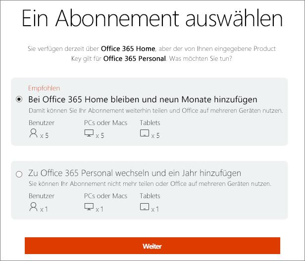 Bleiben Sie entweder bei Office 365 Home, oder wechseln Sie zu einem Office 365 Personal-Abonnement.