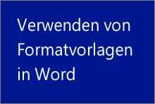 Verwenden von Formatvorlagen in Word