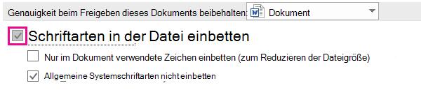 """Verwenden von """"Datei"""" > """"Optionen"""" zum Aktivieren der Schriftarteinbettung für Ihre Datei"""