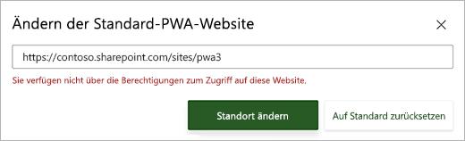 """Screenshot des Dialogfelds """"Standard-PWA-Website ändern"""" mit einer roten Fehlermeldung unterhalb des Textfelds"""