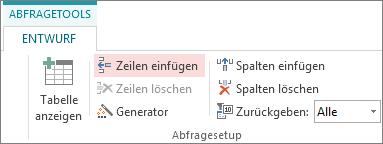 Schaltfläche 'Zeilen einfügen' auf der Registerkarte 'Entwurf' der Abfragetools