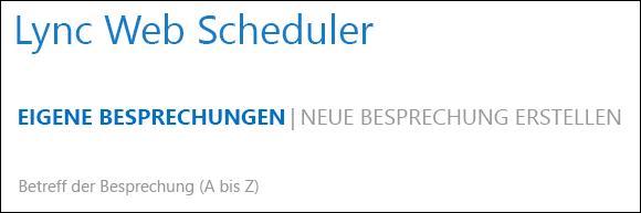 Screenshot der Registerkarte 'Meine Besprechungen'