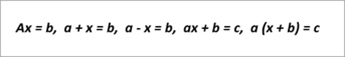 Beispielformeln: ax=b, a+x+b, ax+b=c, a(x+b)=c