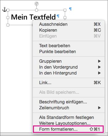 """Option """"Form formatieren"""" im Kontextmenü, die durch Klicken mit der rechten Maustaste auf den Rahmen der Form oder des Textfelds geöffnet wird"""