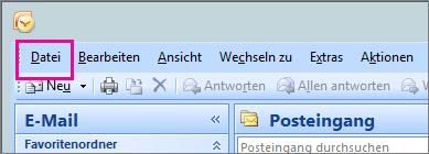 "In Outlook 2007: Wählen Sie die Registerkarte ""Datei"" aus."