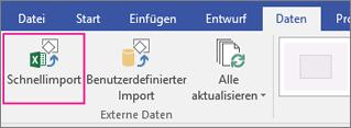 """Registerkarte """"Daten"""", Schaltfläche """"Schnellimport"""""""
