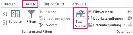 """Auf die Registerkarte """"Daten"""" und dann auf """"Text in Spalten"""" klicken"""
