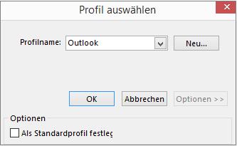 """Übernehmen der Standardeinstellung von Outlook im Dialogfeld """"Profil auswählen"""""""