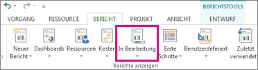 Schaltfläche 'In Arbeit' auf der Registerkarte 'Bericht'
