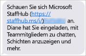Die Mitglieder Ihres Teams empfangen einen Link zum Herunterladen der mobilen Microsoft StaffHub-App.