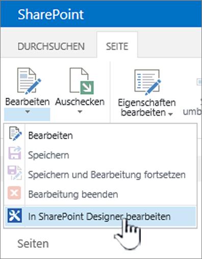 Klicken Sie im Menü Bearbeiten auswählen SharePoint Designer