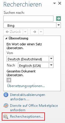 """Screenshot des Aufgabenbereichs """"Recherche"""" mit hervorgehobenem Link """"Rechercheoptionen"""" im unteren Teil des Aufgabenbereichs"""