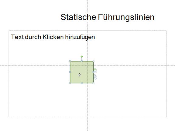 Statische horizontale und vertikale Führungslinien gezeigt, wo finde ich die Mitte der Folie