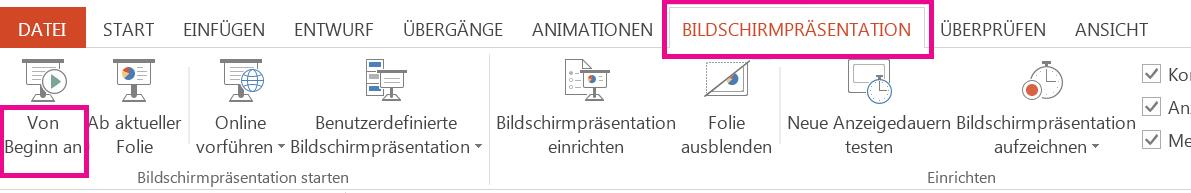"""Klicken Sie auf der Registerkarte """"Bildschirmpräsentation"""" auf """"Von Beginn an""""."""
