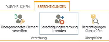 """Das Steuerelement für Listen-/Bibliotheksberechtigungen mit Schaltfläche """"Berechtigungsvererbung beenden"""""""