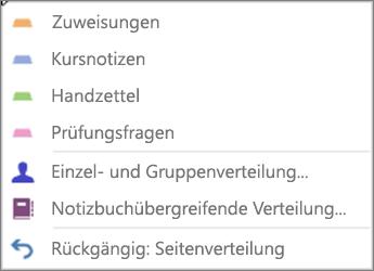 """Dropdownmenü """"Seiten verteilen"""" mit den Optionen """"Aufgaben"""", """"Kursnotizen"""", """"Handzettel"""", """"Quizfragen"""", """"Einzel- und Gruppenverteilung"""", """"Notizbuchübergreifende Verteilung"""" und """"Rückgängig: Seitenverteilung""""."""