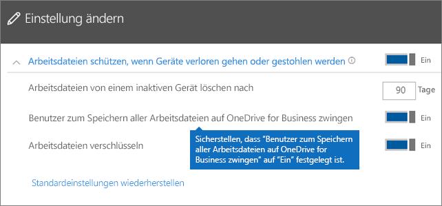 """Überprüfen Sie, ob """"Benutzer zum Speichern aller Arbeitsdateien auf OneDrive for Business zwingen"""" auf """"Ein"""" festgelegt ist."""