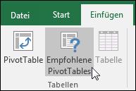 """Wechseln Sie zu """"Einfügen"""" > """"empfohlene PivotTables"""", damit Excel eine PivotTable für Sie erstellt."""