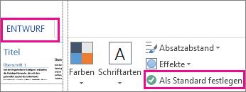 Option zum Speichern als Standard für Word-Designs auf der Registerkarte 'Entwurf'