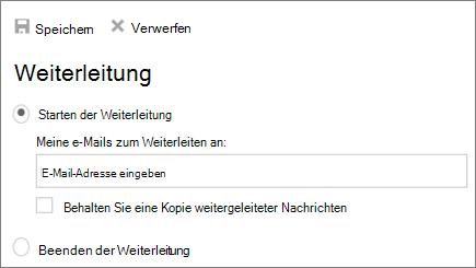 Ein Screenshots zeigt das Dialogfeld Weiterleitung mit dem Anfang ausgewählter Option weiterleiten.