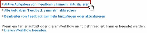Hinzufügen oder Aktualisieren von Bearbeitern des Links 'Feedback sammeln' auf der Seite 'Workflowstatus'