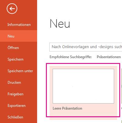 """Wählen Sie auf dem Bildschirm """"Neu"""" die Option """"Leere Präsentation"""" aus."""