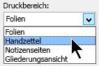 Klicken Sie im Dialogfeld Drucken unter Druckbereich, wählen Sie Handzettel, und wählen Sie dann auf ein Layout für Handzettel für Seite