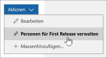 """Option """"Personen für First Release verwalten"""""""
