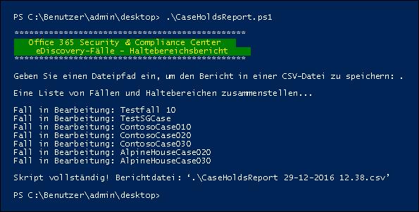 """Die Ausgabe nach der Ausführung des Skripts """"CaseHoldsReport.ps1"""""""