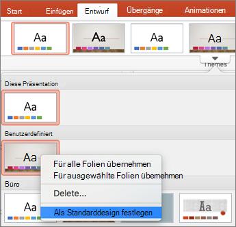 Klicken Sie auf als Standarddesign festlegen.