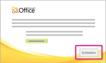 """Klicken Sie nach der Installation von Office auf """"Schließen""""."""