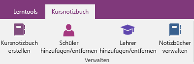 """Registerkarte """"Kursnotizbuch"""" im OneNote-Menüband mit den Symbolen """"Kursnotizbuch erstellen"""", """"Schüler hinzufügen/entfernen"""", """"Lehrer hinzufügen/entfernen"""" und """"Notizbücher verwalten""""."""
