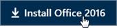 """Mitarbeiter – Schnellstart: Schaltfläche """"Office 2016 installieren"""""""