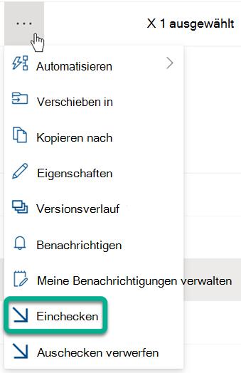 Die Option Einchecken befindet sich im Menü mit den drei Punkten, das sich über der Dateiliste in der SharePoint befindet.