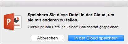 """PowerPoint für Mac, """"In der Cloud speichern"""""""