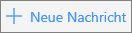 """Screenshot mit der Schaltfläche """"Neue Nachricht"""" in Outlook.com."""
