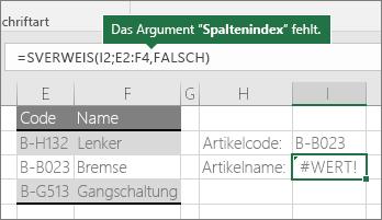 Ein falsches Beispiel für eine SVERWEIS-Formel: =SVERWEIS(J2;E2:G4;FALSCH)