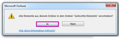 """Klicken Sie auf """"Ja"""", um zu bestätigen, dass der gesamte Inhalt des Ordners unwiederbringlich gelöscht werden soll."""