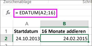 Verwenden der Formel EDATUM, um einem Datumswert Monate hinzuzufügen