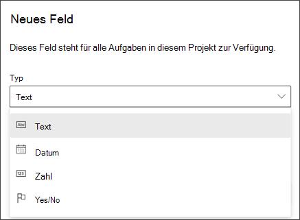 """Screenshot des Dialogfelds """"Projekt des neuen Felds"""" mit den Typen """"Text"""", """"Datum"""", """"Zahl"""", """"Ja/Nein"""""""