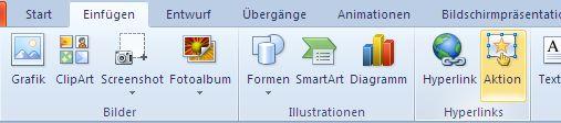 Klicken Sie auf der Registerkarte 'Einfügen' in der Gruppe 'Hyperlinks' auf 'Aktion'.
