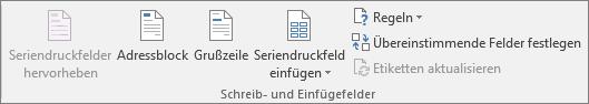 """Mithilfe der Gruppe """"Felder schreiben und einfügen"""" können Sie Felder in ein Seriendruckdokument einfügen."""