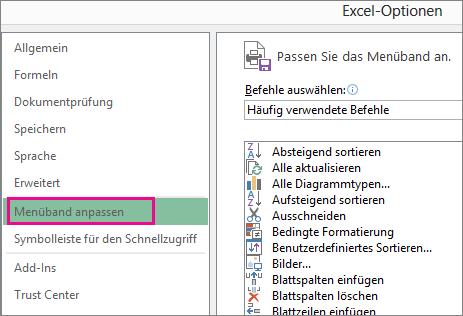 Datei > Optionen > Menüband anpassen