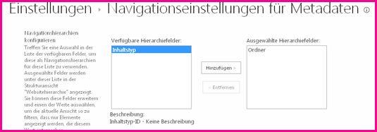Einstellungen für die Metadatennavigation ermöglichen die Angabe von Metadatenfeldern, die zu einem Navigationsstruktur-Steuerelement hinzugefügt werden können.