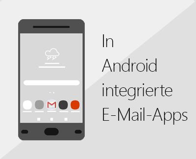 Klicken Sie, um eine der integrierten Android-E-Mail-Apps einzurichten