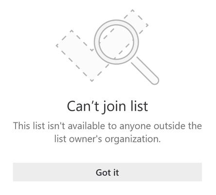"""Listen Freigabe-Fehlermeldung von Microsoft, die besagt, dass die Liste nicht teilnehmen kann. Diese Liste ist für alle Personen außerhalb der Organisation des Listen Besitzers nicht verfügbar. """""""