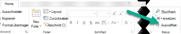 """Klicken Sie auf der Registerkarte """"Start"""" auf """"Auswählen"""", und klicken Sie dann auf den Auswahlbereich."""