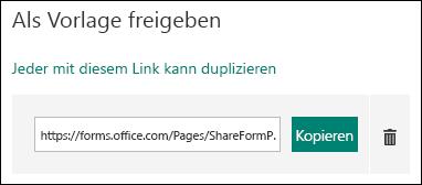"""Link zur URL der Formularvorlage neben den Schaltflächen """"Kopieren"""" und """"Löschen"""""""