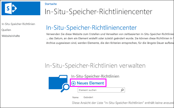 "Option ""Neues Element"" im In-Situ-Speicher-Richtliniencenter"